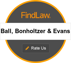 Ball, Bonholtzer & Evans Attorney Rating Badge. 5.0 out of 2 reviews.
